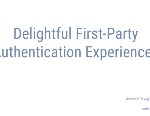 Delightful First-Party Authentication Experiences