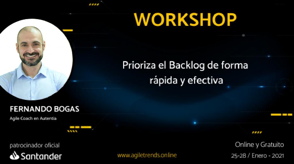 Imagen promocional del tallerde Fernando Bogas en agile trends. Prioriza el backlog de forma rápida y efectiva